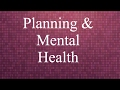 Planning and Mental Health   Planning With Kristen