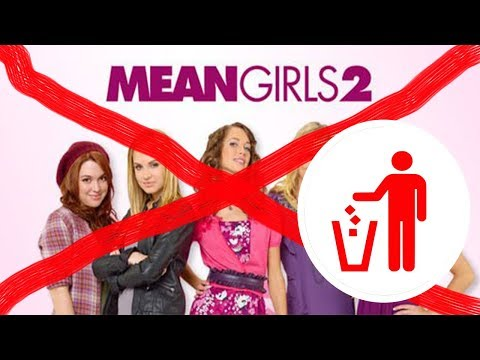 mean girls 2 is a garbage movie