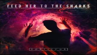 Watch Feed Her To The Sharks Shadow Of Myself video