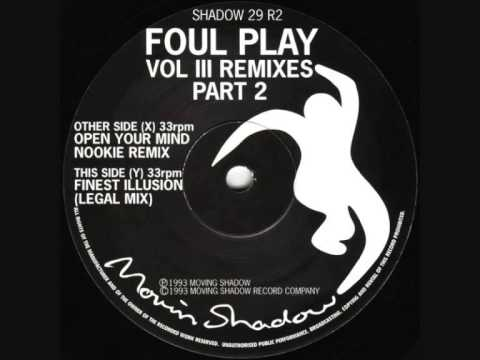 Foul Play - Finest Illusion (Legal Mix) (1993)