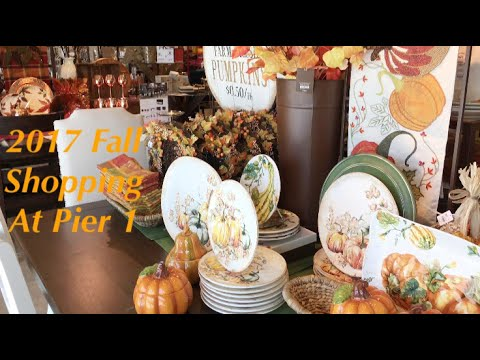 2017 FALL SHOPPING AT PIER 1 - Get it while it's STILL IN STOCK