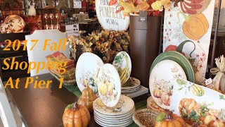 2017 FALL SHOPPING AT PIER 1 - Get it while it