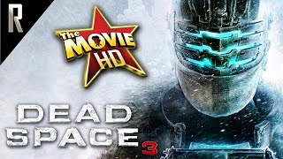 ► Dead Space 3 - The Movie [Cinematic HD - Cutscenes & Dialogue]