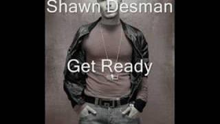 Shawn Desman Get Ready