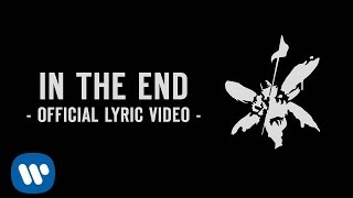 Repeat youtube video In The End (Official Lyric Video) - Linkin Park