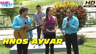 "HERMANOS AYVAR ""Mix Carnavales 2016"" (Full HD) - Miski Takiy (16/Ene/2016)"