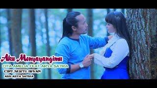 Cita Amelia feat. Arya Satria - Aku Menyayangimu