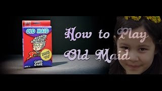 How to Play Old Maid
