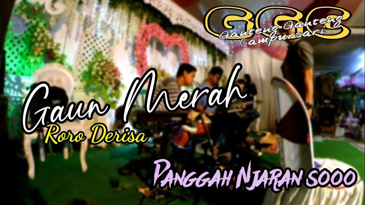 GAUN MERAH - RORO DERISA - GGC MUSIK PANGGAH JARANAN LOO