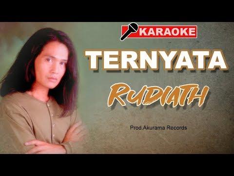Rudiath RB - Ternyata