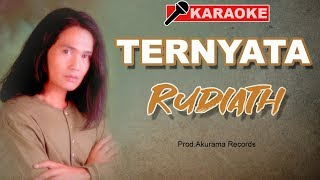 Download Mp3 Rudiath Rb - Ternyata  Karaoke