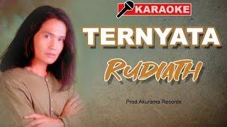 Download Rudiath RB - Ternyata (Karaoke)