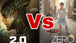 """Zero Vs 2.0 "", Akshay Kumar Vs ShahRukh Khan, Full Movie Comparison, Budget, Box Office Collection"