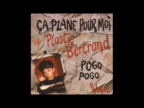 Plastic Bertrand - Ca Plane Pour Moi Lyrics (HQ)