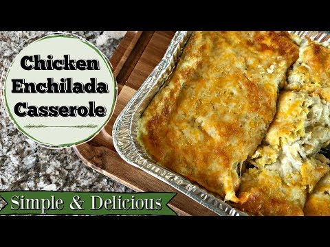 CHICKEN ENCHILADA CASSEROLE:: SIMPLE & DELICIOUS:: COOK WITH ME