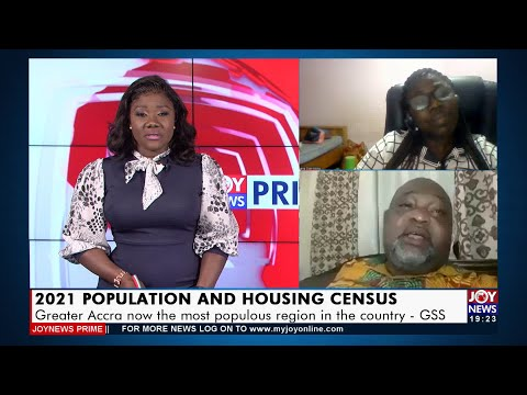 2021 PHC: Greater Accra now the most populous region in the country - GSS - Joy News Prime (22-9-21)
