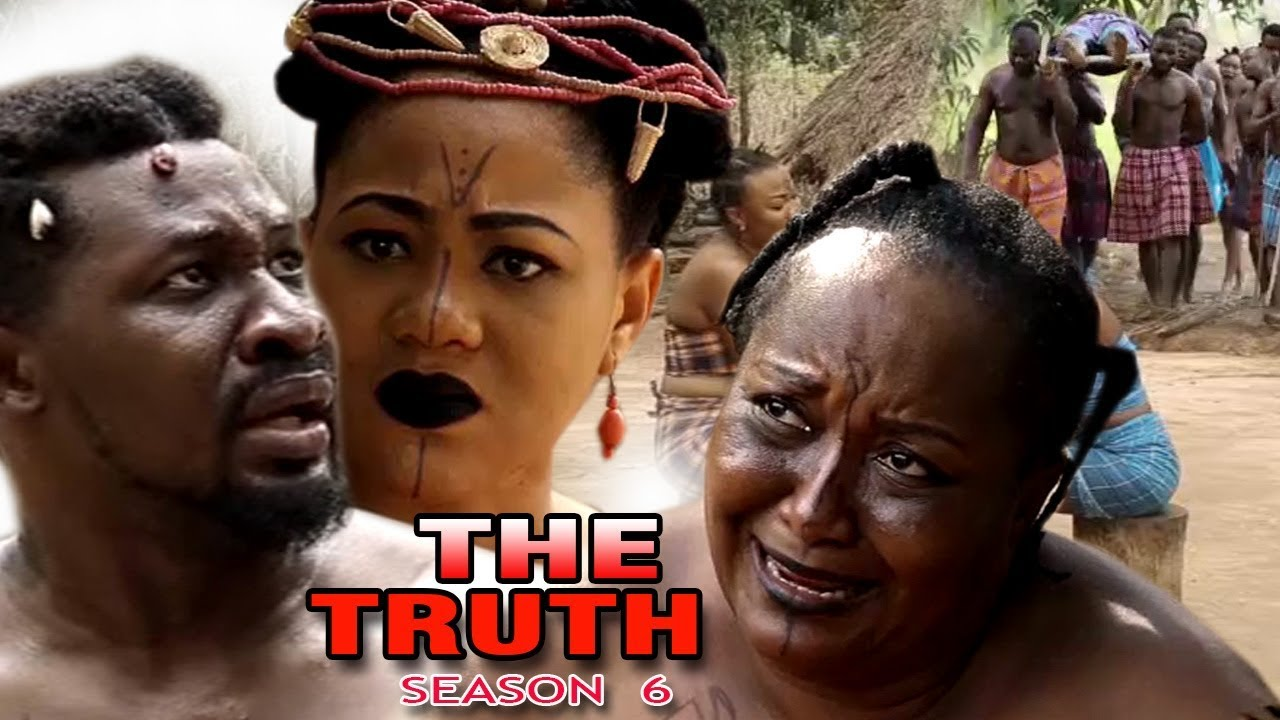 Download The Truth Season 6 - 2017 Latest Nigerian Nollywood Epic Movie