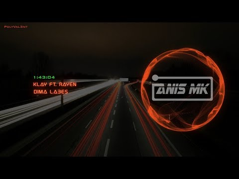 Klay ft. Rayen - Dima Labes