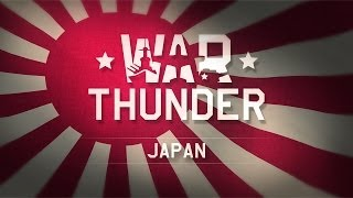 War Thunder - The Japanese Air Force
