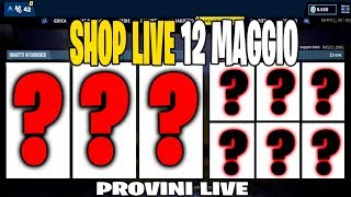 PROVINI SERVER FORTNITE ITA LIVE SHOP 12 MAY 2019 - 80 ABBONATI REGALO 2 SKIN 70/80!