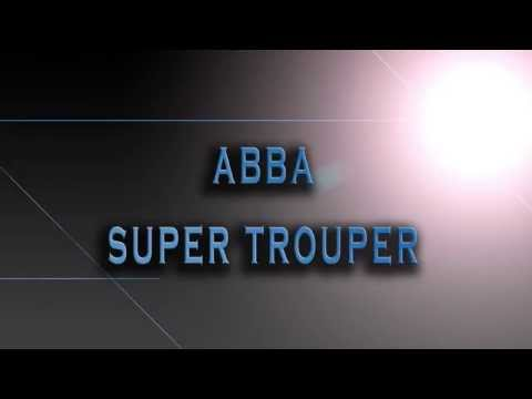 ABBA-Super Trouper [HD AUDIO]
