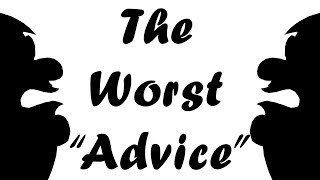"""JUST GOOGLE IT! The Worst """"Advice"""" You Can Give"""