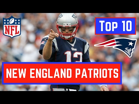 Top 10 New England Patriots in NFL History