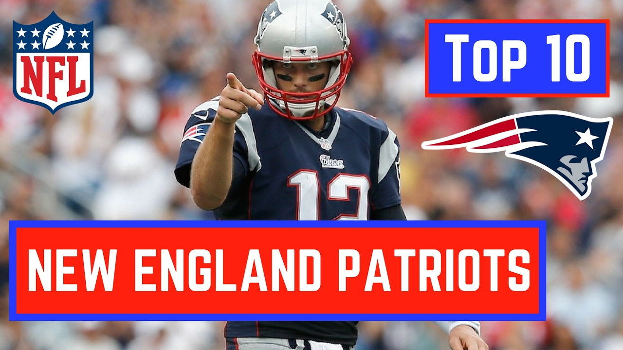 Top 10 New England Patriots in NFL History - YouTube 35d4d6452