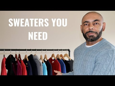 The 7 Types Of Sweaters Every Man Needs/My Sweater Collection
