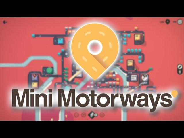 MINI MOTORWAYS | Je gère des routes - Gameplay FR