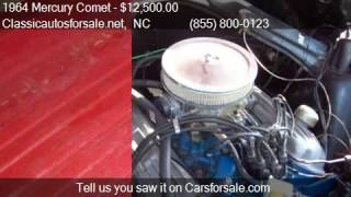 1964 Mercury Comet Caliente for sale in Nationwide, NC 27603 #VNclassics
