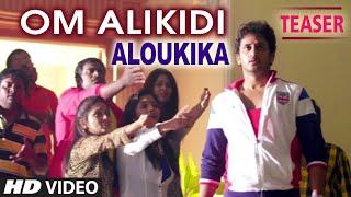 Video Om Alikidi Video Song (Teaser)   Aloukika   Manoj Nandam, Srimitra download MP3, 3GP, MP4, WEBM, AVI, FLV Mei 2018