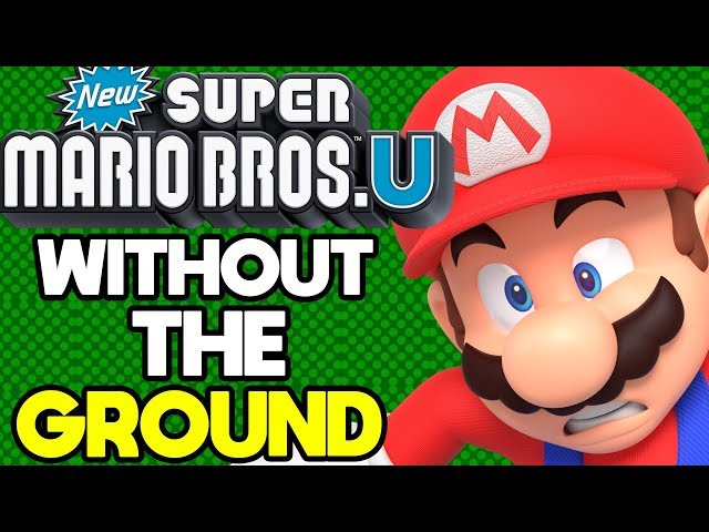 Is it Possible to Beat New Super Mario Bros U Without Touching the Ground?