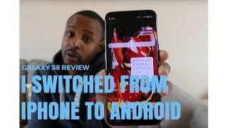 Samsung Galaxy S8 Review from a Loyal Iphone User