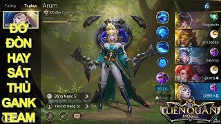 Liên quân mobile: ARUM Nữ vương linh thú là đỡ đòn hay sát thủ gánh team 4vs5 vẫn Win dễ dàng