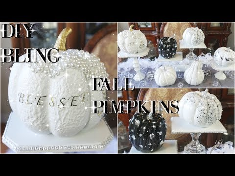 DIY GLAM PUMPKIN DECORATING IDEAS 💎 PINTEREST INSPIRED 💎 FALL DECOR 2017