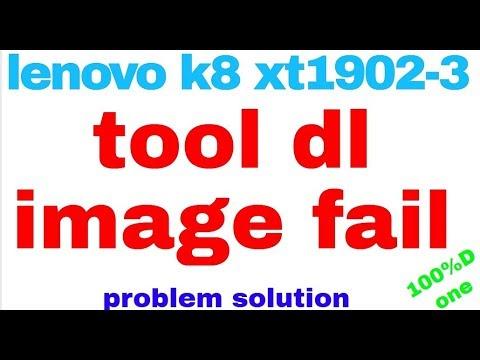lenovo k8 xt1902-3 tool dl image fail problem solution 1000%Done