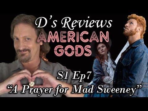"""American Gods S1 Ep7 """"A Prayer for Mad Sweeney"""" - D's Reviews"""