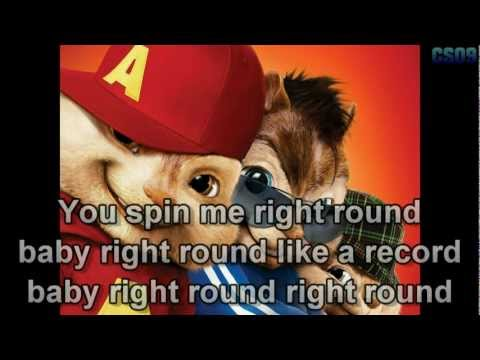 You Spin Me (Right Round) - Chipmunks {Lyrics on Screen} HD
