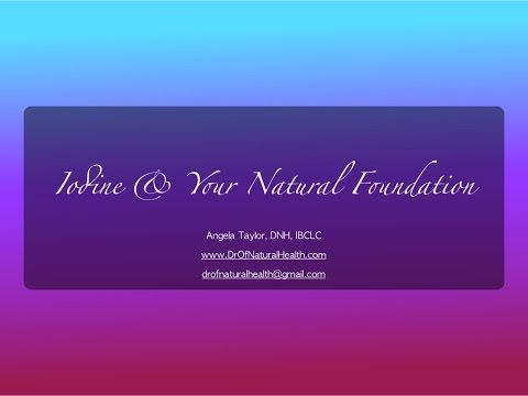 Iodine & Your Natural Foundation