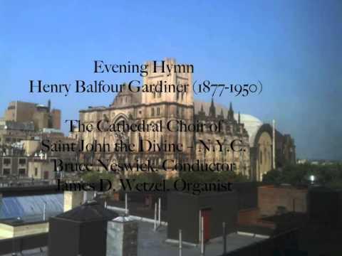 Evening Hymn - Balfour Gardiner (Saint John the Divine, New York City)