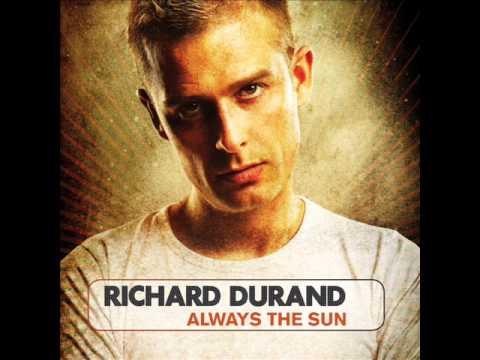 Richard Durand - Always The Sun (Fall Down Mix) mp3