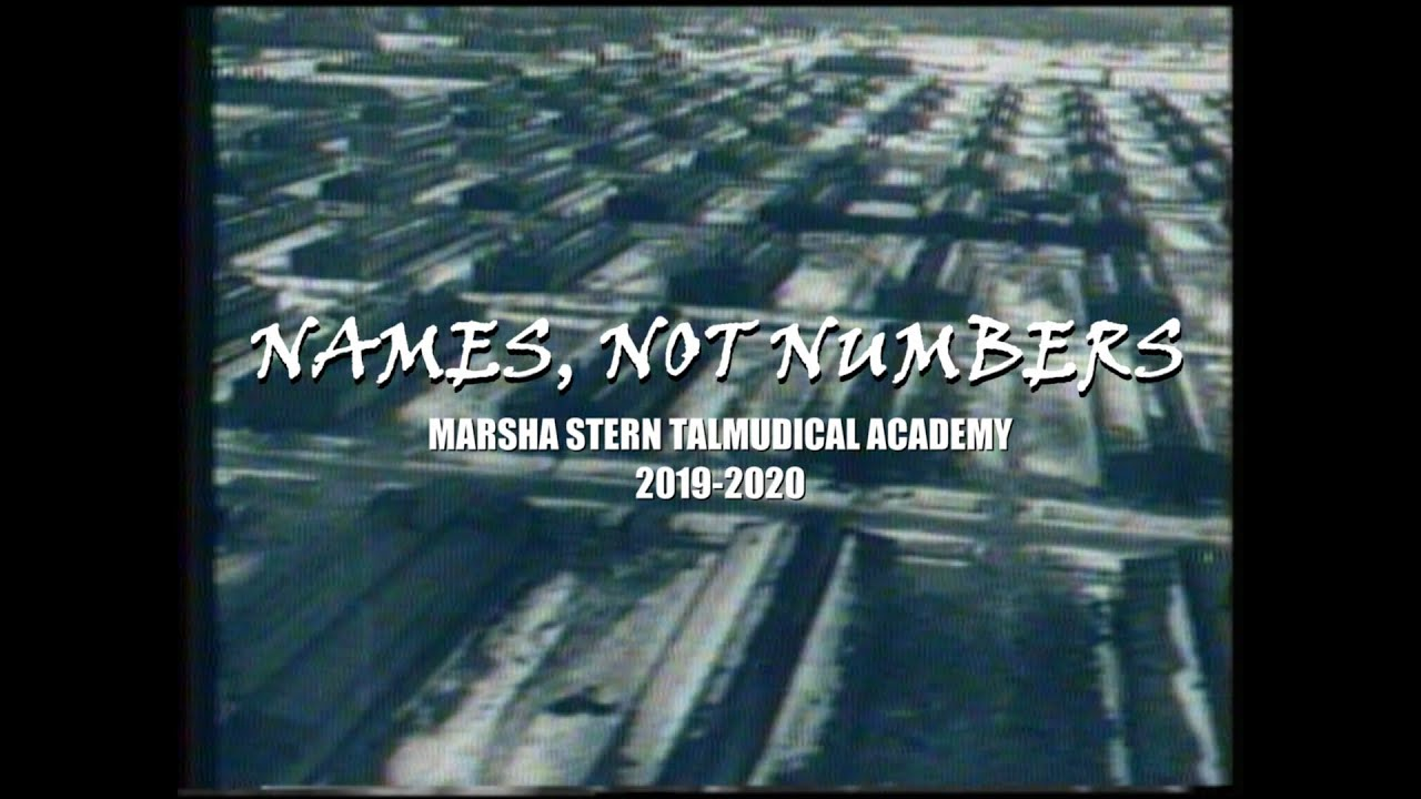 Names, Not Numbers: Marsha Stern Talmudical Academy 2020
