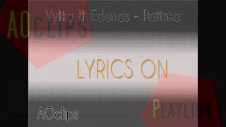 Download Vytka ft. Edenas - patinka (lyrics on) MP3 song and Music Video
