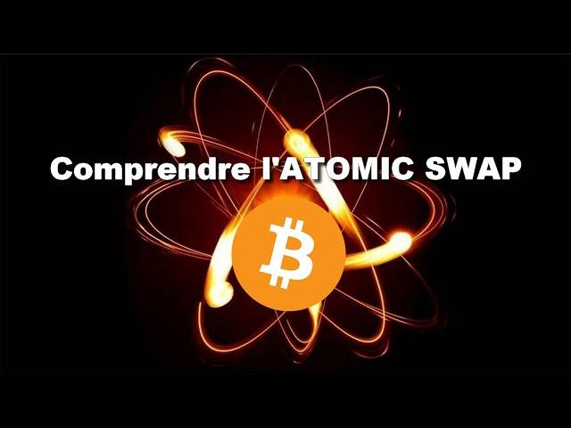COMPRENDRE L'ATOMIC SWAP ET L'UTILISER POUR LE PROCHAIN BULL RUN !