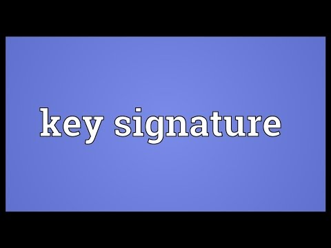 Key signature Meaning