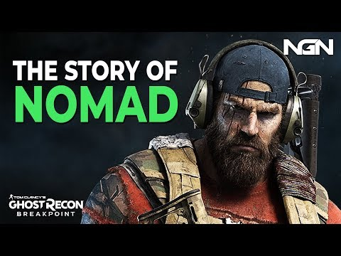 The Story Of Nomad || Story / Lore || Ghost Recon