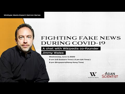 Fighting Fake News During COVID-19: A Chat With Wikipedia Co-founder Jimmy Wales