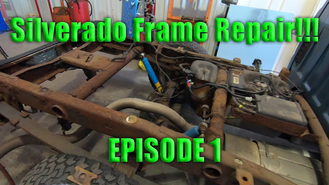 Chevy Silverado Frame Repair Crossmembers Rotted Bad Episode 1 Youtube