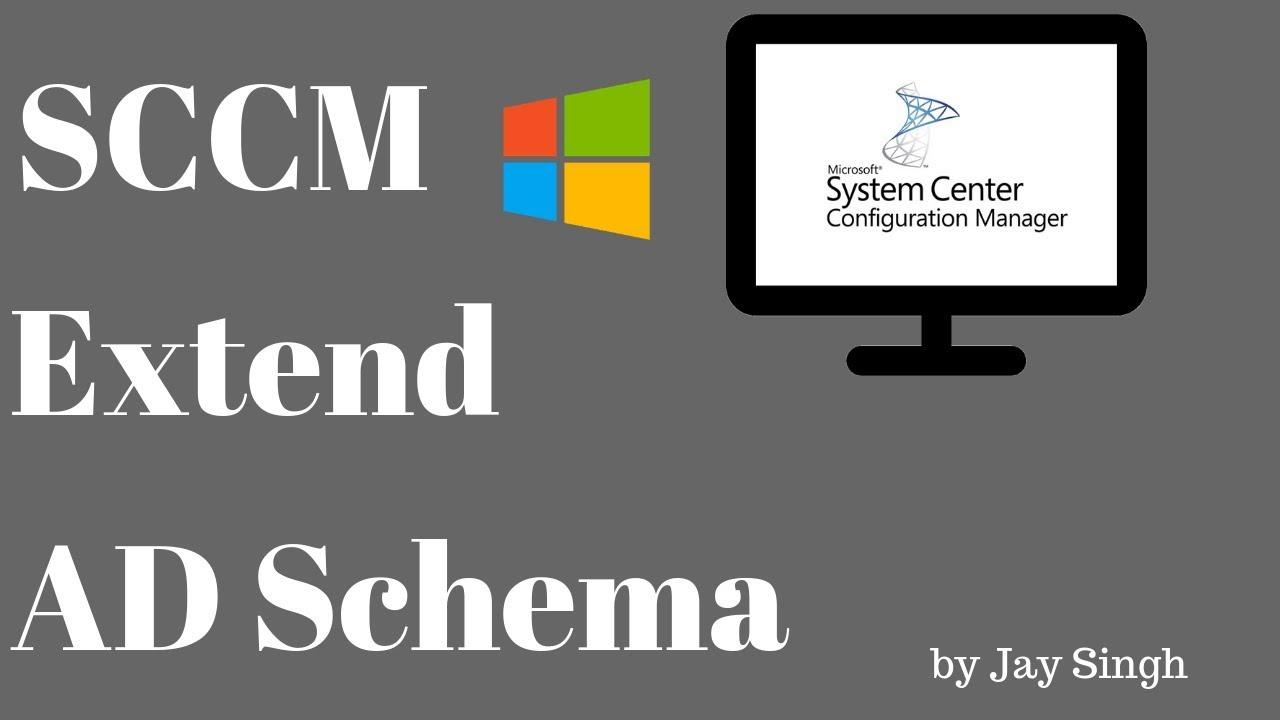 Part 8 - SCCM Extend AD Schema